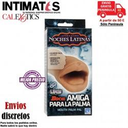 Mouth Palm Pal · Masturbador boca · Noches Latinas